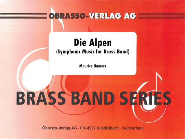 Alpen, Die (Symphonic Music for Brass Band) - hier klicken
