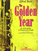 Golden Year, The (An Anniversary Celebration for Winds) - klicken für größeres Bild