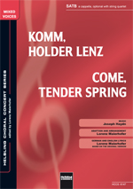 Komm, holder Lenz (Come, Tender Spring) - hier klicken