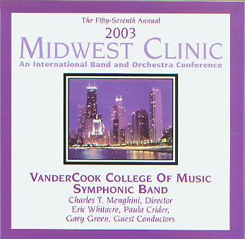 2003 Midwest Clinic: VanderCook College of Music Symphonic Band - hier klicken