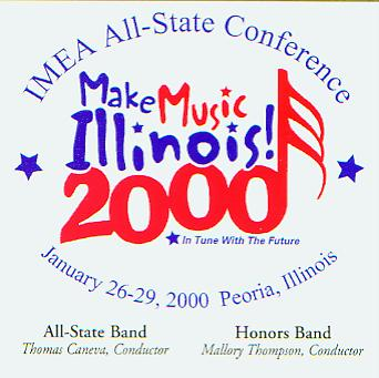 2000 Illinois Music Educators Association: All-State Band and Honors Band - hier klicken