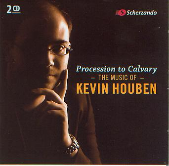 Procession to Cavalry: The Music of Kevin Houben - hier klicken