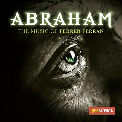 Abraham (The Music of Ferrer Ferran) - hier klicken