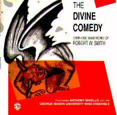 Divine Comedy: Symphonic Band Works of Robert W. Smith - hier klicken