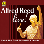 Alfred Reed Live #6: The Final Recorded Concert - hier klicken