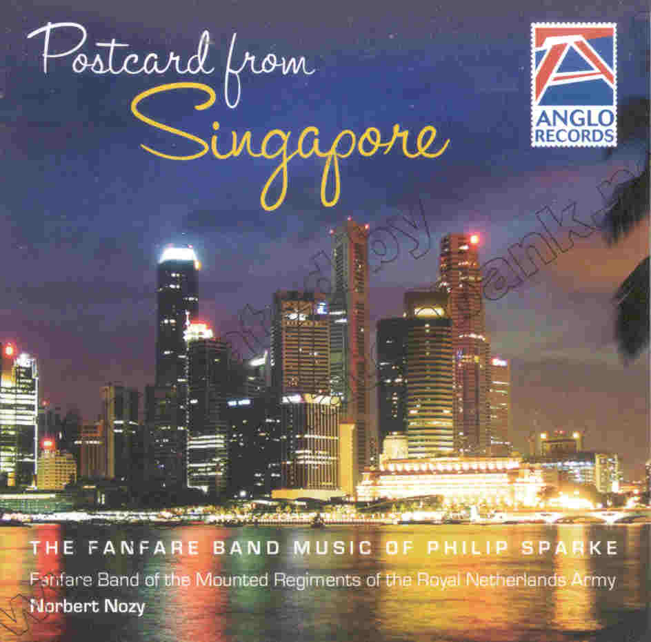 Postcard from Singapore (Fanfare Band Music of Philip Sparke) - hier klicken