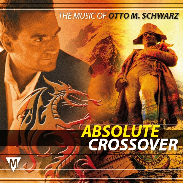 Absolute Crossover: The Music of Otto M. Schwarz - hier klicken