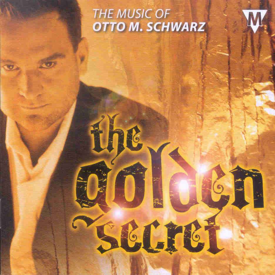 Golden Secret, The: The Music of Otto M. Schwarz - hier klicken