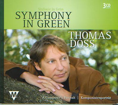 Symphony in Green: Thomas Doss (A Composer's Portrait) - hier klicken