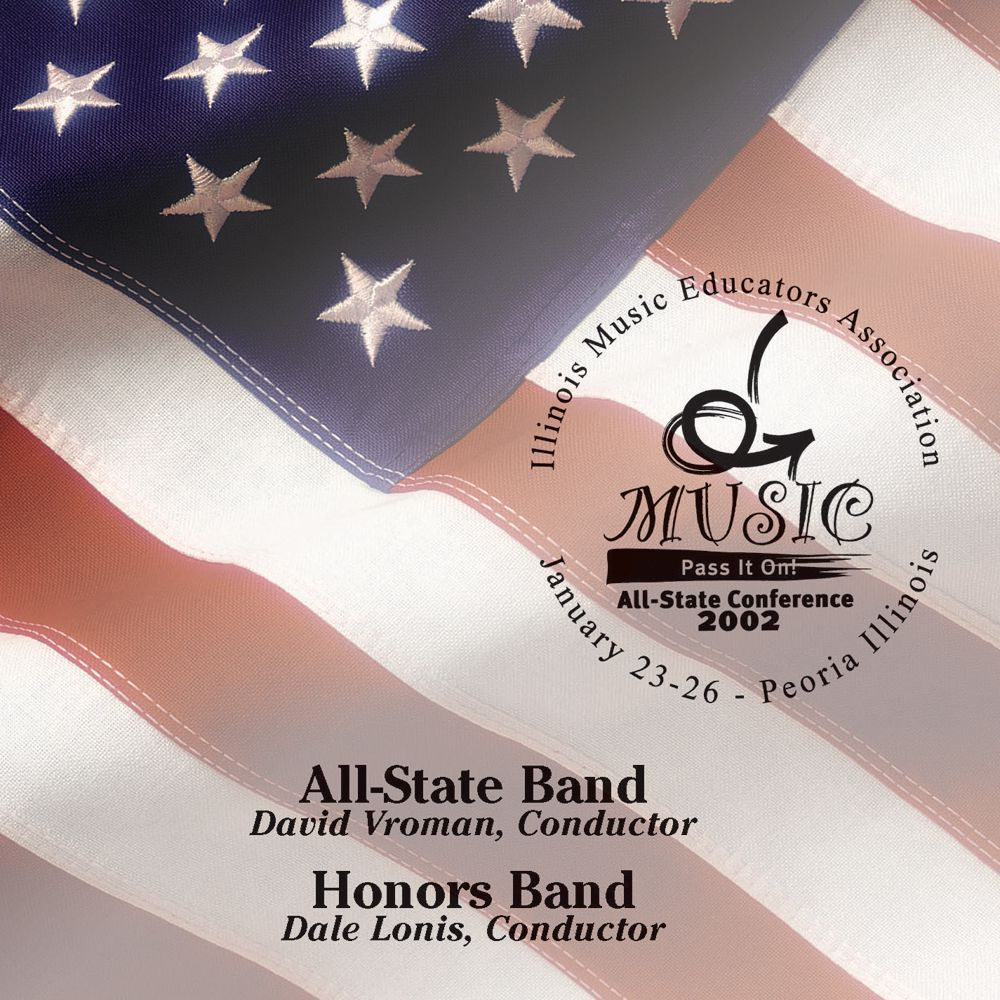 2002 Illinois Music Educators Association: All-State Band and Honors Band - hier klicken