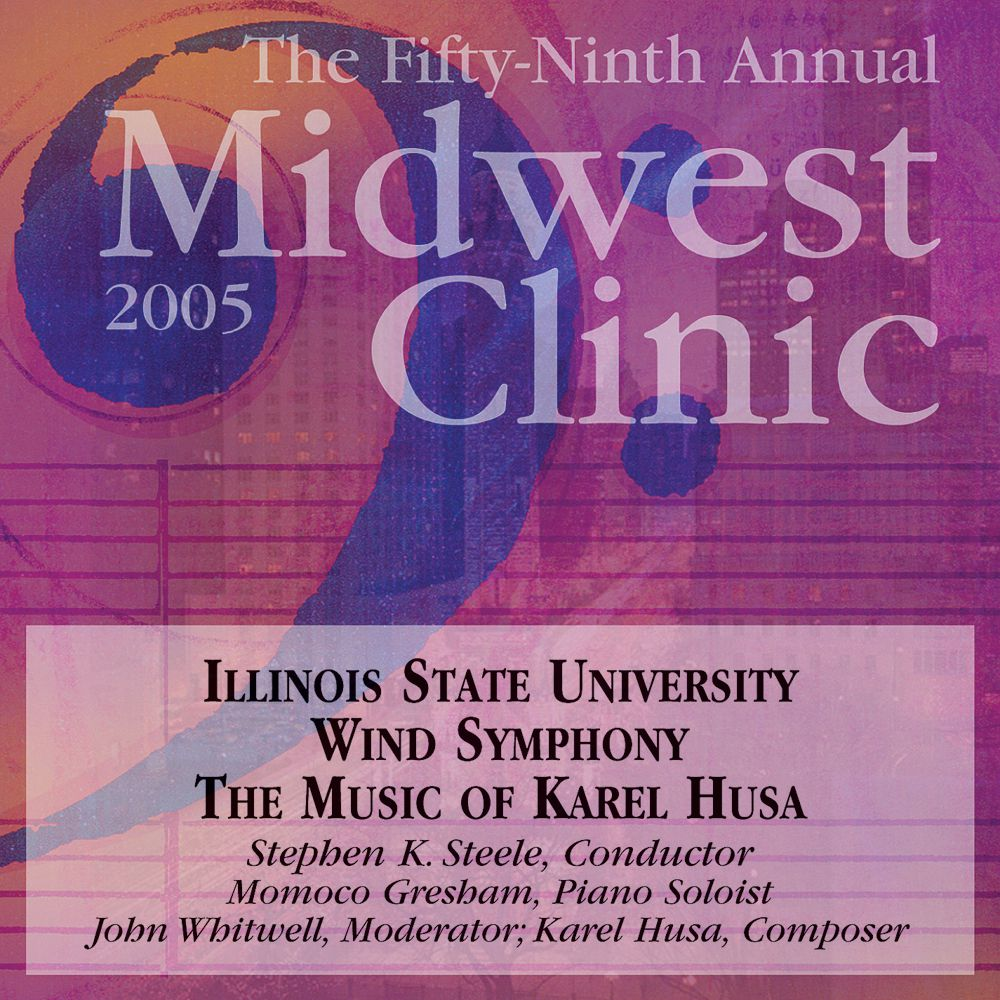 2005 Midwest Clinic: The Music of Karel Husa - hier klicken